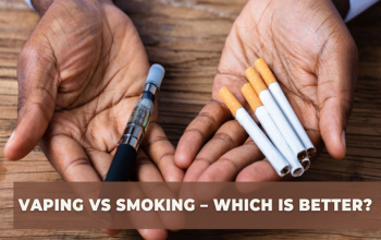 Vaping vs Smoking – Which is Better?